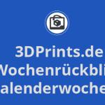 Wochenrückblick KW 22 - Eigenheim für 12.000 €, günstigster 3D-Drucker, Infografik