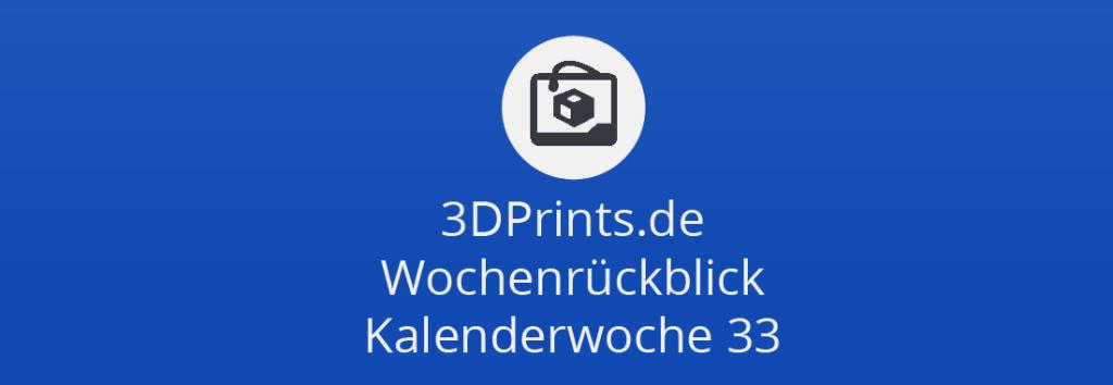 Wochenrückblick KW 33 – Norges SLS 3D-Drucker für 34.000 US-$