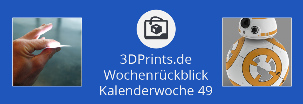 Rückblick 49 – Licht 3D-drucken